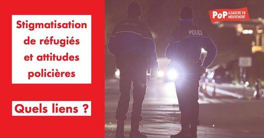 Stigmatisation de réfugiés et attitudes policières-quels liens ?