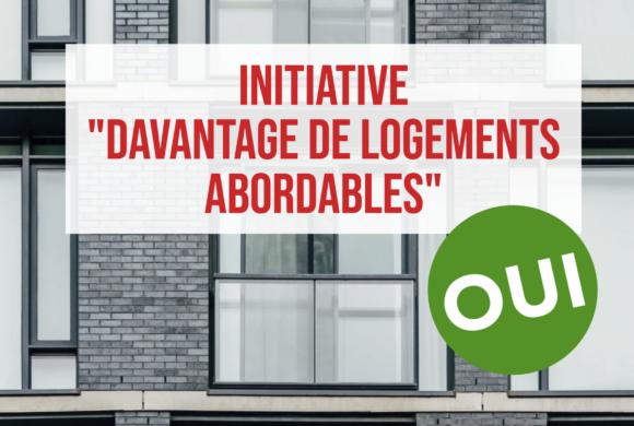 OUI à l'initiative pour «davantage de logements abordables»